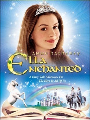 ella enchanted is a film like that  