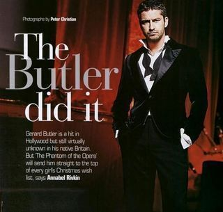 Gerard butler! He's so down to earth, funny and gorgeous :)