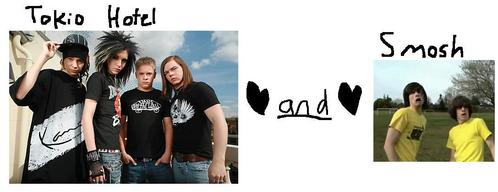 Because I Liebe Tokio Hotel and Smosh! :3