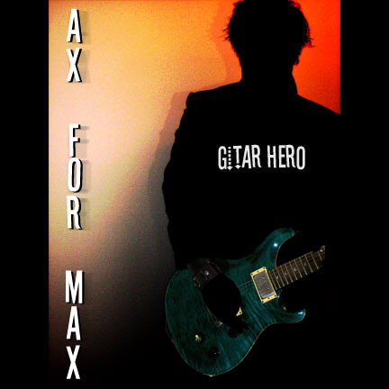 "Hey, I just heard ""Gitar Hero"" door AX FOR MAX on iTunes and it's really cool. u should check it out"