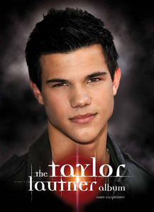 NEW Taylor Lautner book out soon! 96 pages and 70 фото of the hottest Twilight star! Order a copy