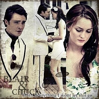Blair & Chuck wallpaper called CHUCK & BLAIR LOVE ALWAYS&4EVER!