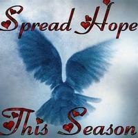 Spread Hope This Season