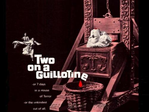 Two On A Guillotine w'paper