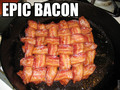 epic bacon