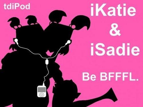 iKatie & iSadie