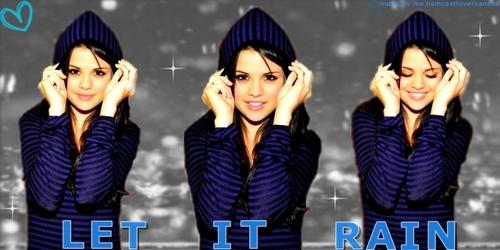 Selena gomez wallpaper lets it rain
