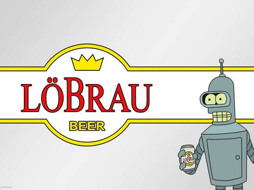 Futurama wallpaper with anime entitled Bender Lobrau Beer