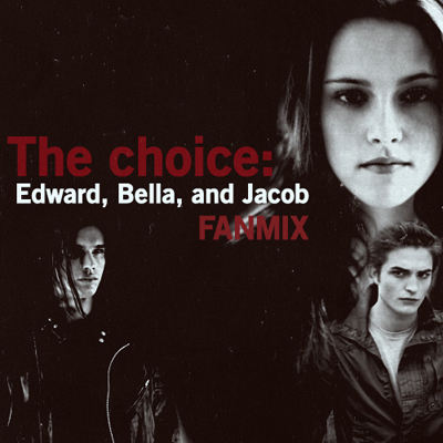 Bella, Edward, and Jacob