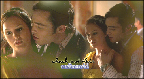 CHUCK ♥ BLAIR~ A TRUE EPIC 爱情 STORY!