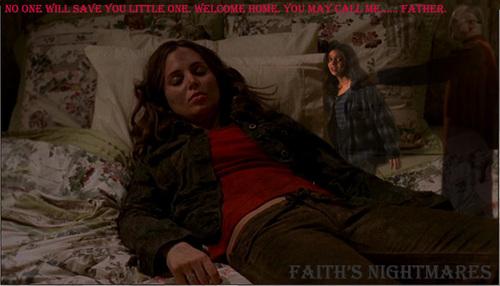 Faith's Nightmares
