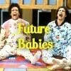 Future Babys