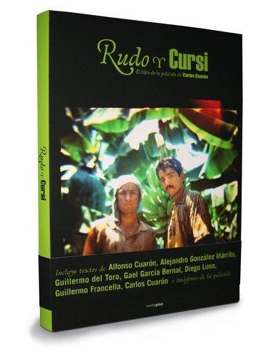 Rudo y Cursi. The book of the movie oleh Carlos Cuarón