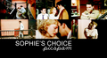 Sophie's Choice - sophies-choice fan art