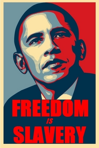 freedom is slavery - barack-obama Fan Art