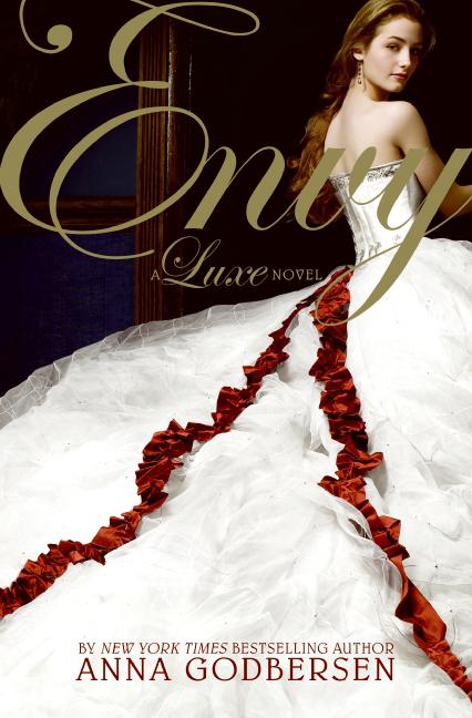 Envy sa pamamagitan ng Anna Godbersen/Cover model Laura Flemming