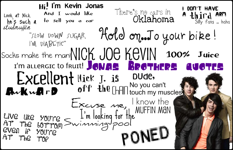 quotes for brothers. Jonas Brothers quotes