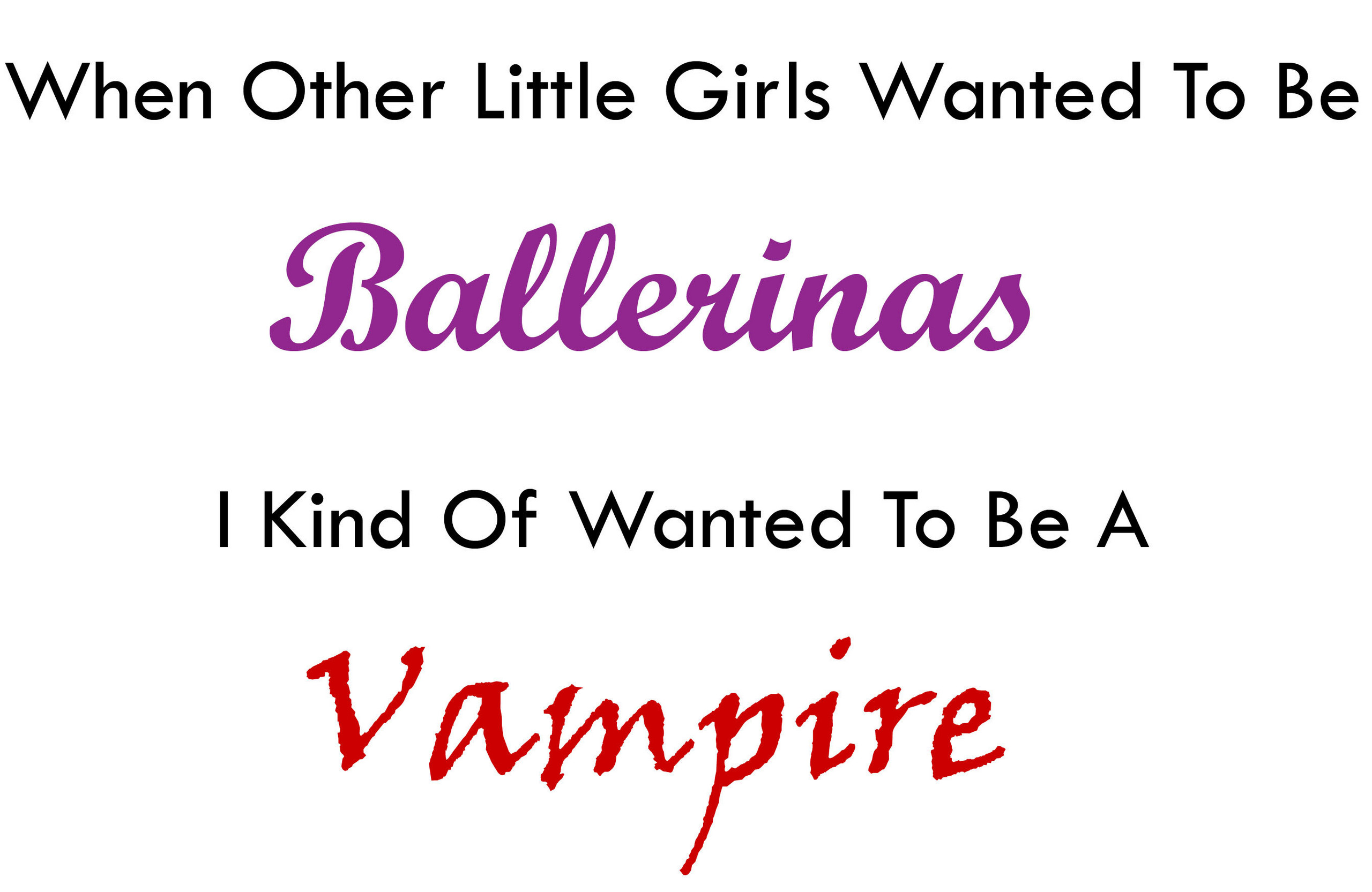 Ballerina Vs Vampire - Quotes Fan Art (4295330) - Fanpop
