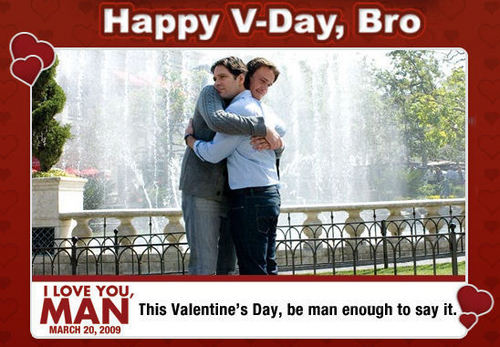 Happy V-Day, Bro.