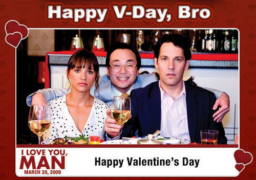 I Love You, Man wallpaper possibly with a sign and a business suit entitled Happy V-Day, Bro.