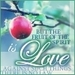 The fruit of the spirit is love