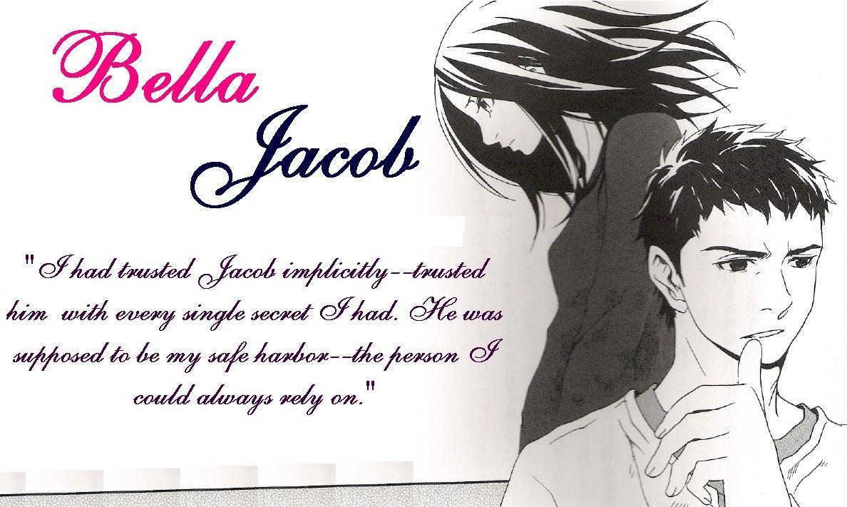 Jacob and Bella : ) - ...