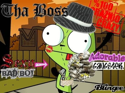 Gir THE GANSTER!!