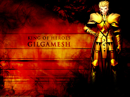 King of heroes, Gilgamesh