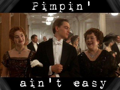 Titanic karatasi la kupamba ukuta containing a business suit entitled Pimpin' Ain't Easy