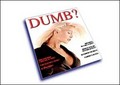 DUMB? - womens-magazines photo