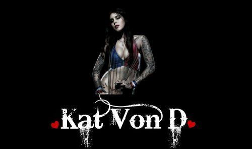 Kat Von D♥
