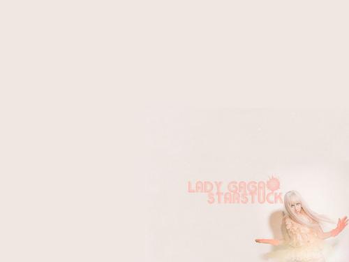 Starstruck Lady Gaga