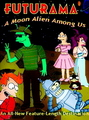 """Futurama: A Moon Alien Among Us"" - futurama fan art"