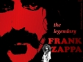 the legendary Frank Zappa