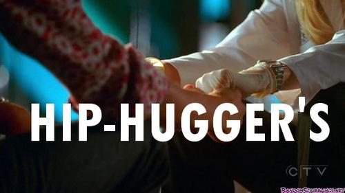 Hiphuggers