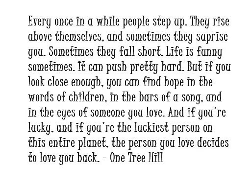One Tree Hill Love Quotes Love Quotes Lovely Quotes For Friendss On Unique One Tree Hill Quotes About Friendship