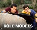 Role Models Wallpaper