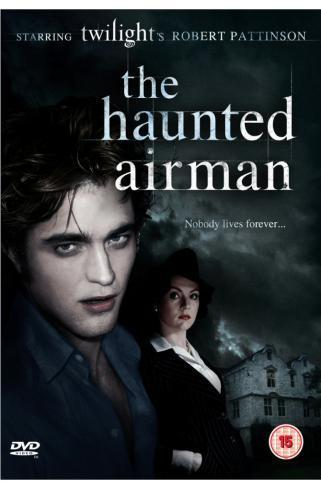 Rob Pattinson - The Haunted Airman
