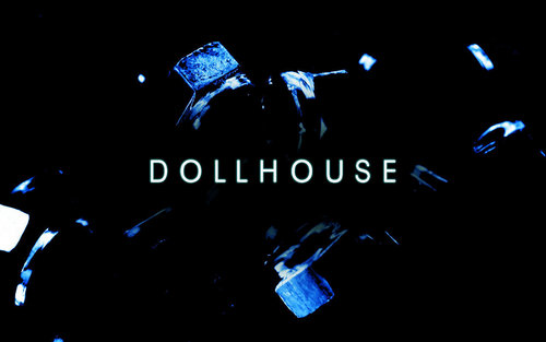 Dollhouse Hintergrund titled Dollhouse Logo