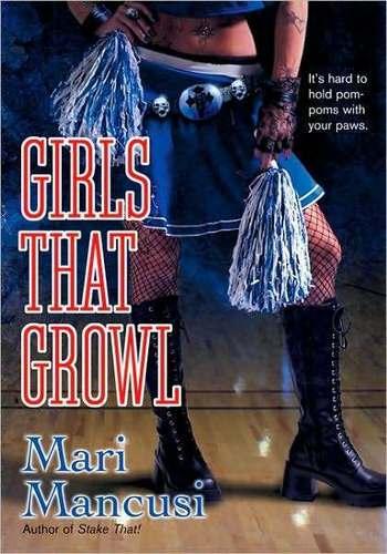 Girls That Growl The Third Book