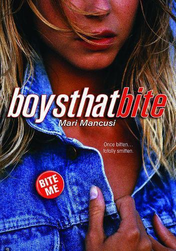 Boys That Bite First Book