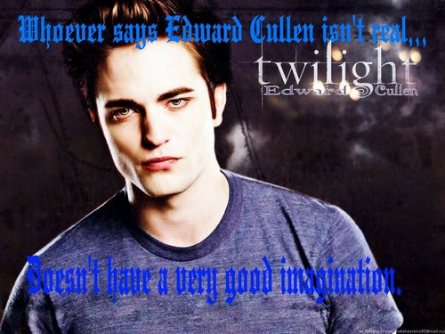 EDWARD CULLEN IS REAL