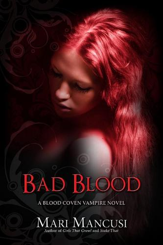 Bad Blood The Fourth Book (Coming January 2010!)