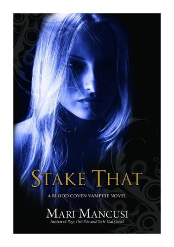 Stake That! (New Book Cover!)