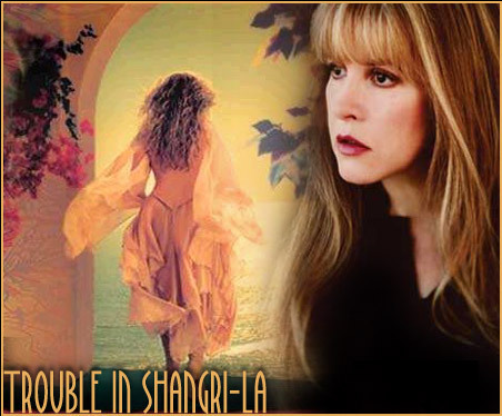 Trouble in Shangri-La