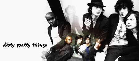 Dirty Pretty Things Banner