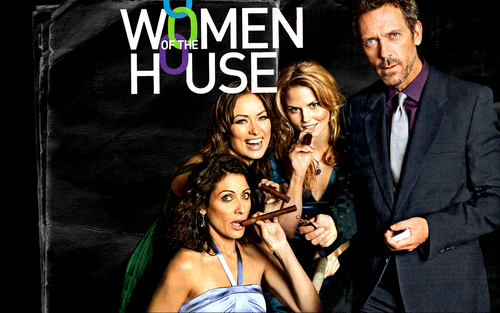 House and his women <3