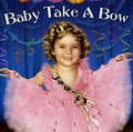 Shirley Temple in Baby Take a Bow - shirley-temple photo