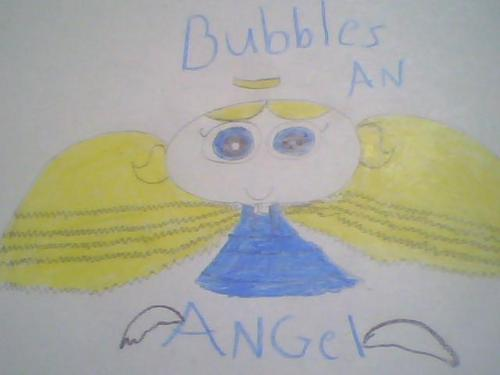 BUBBLES AN ANGEL