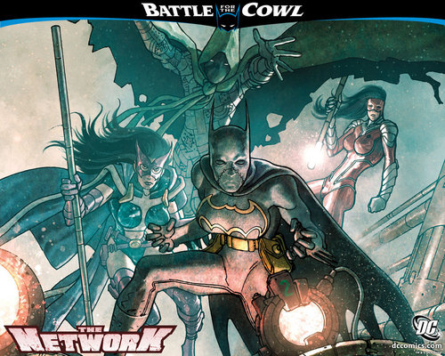 Battle for the Cowl>The network